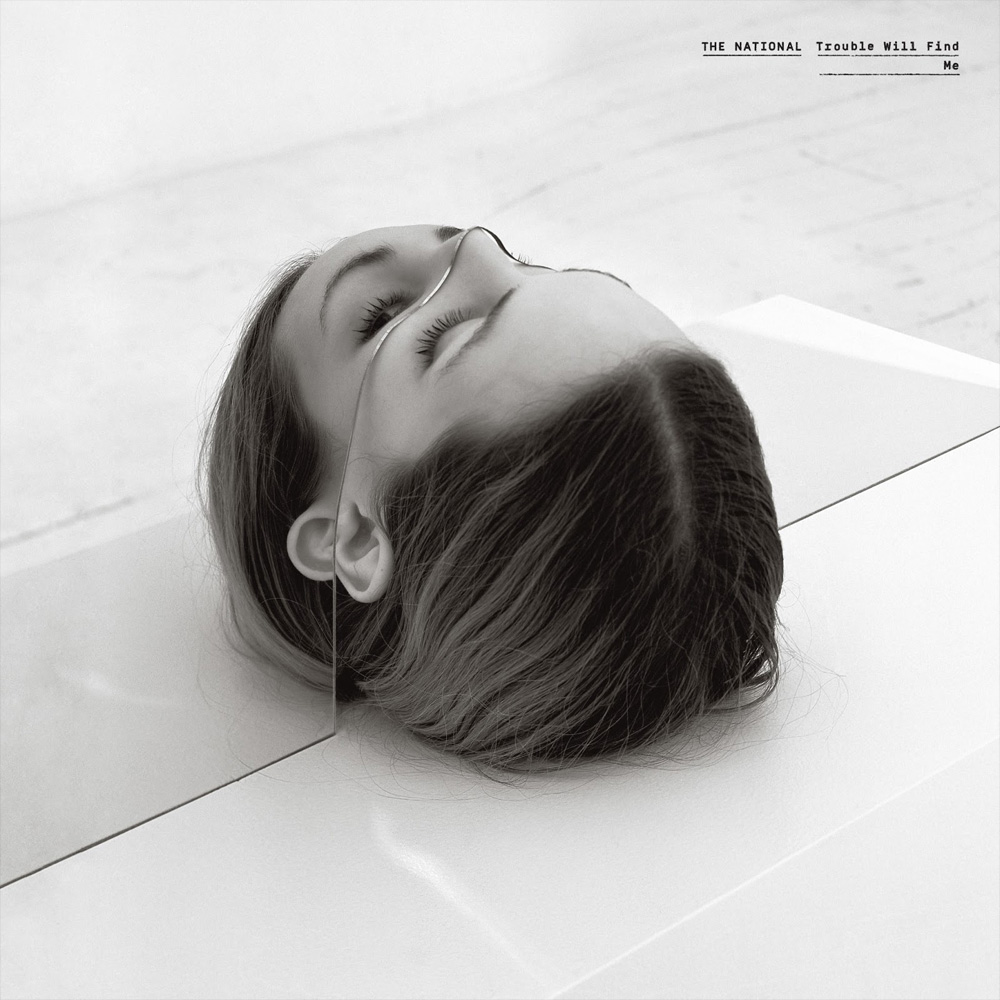 11. The National - Trouble Will Find Me