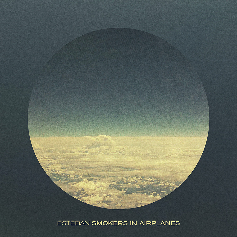 12. Esteban - Smokers In Airplanes