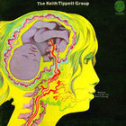 The Keith Tippett Group - Dedicated To You, But You Weren't Listening
