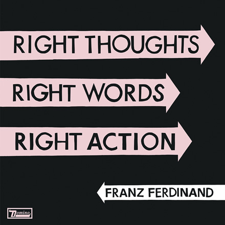 Cover Avarts 2013 - Grafixpol: Franz Ferdinand - Right Thoughts. Right Words. Right action