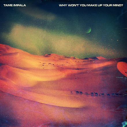 Tame Impala - Innerspeaker, Why Don