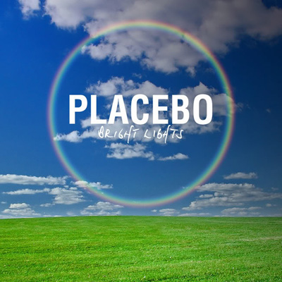 Placebo: Bright Lights