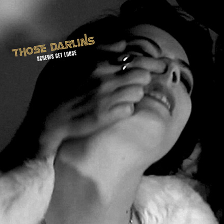 Those Darlins: Screws Get Loose