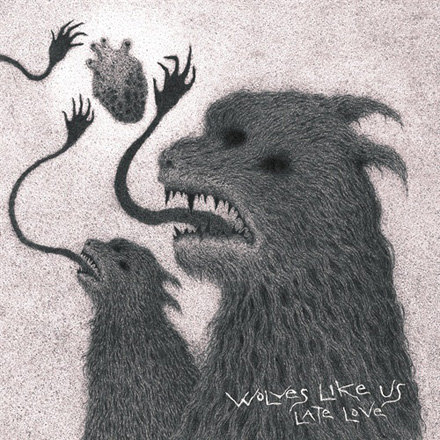 Wolves Like Us: Late Love